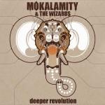 Mo'Kalamity Album Deeper Revolution2009