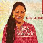 Nish Wadada Album  Jah Calling 2015