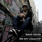 Dani Selva Single Ou est l'égalité 2012